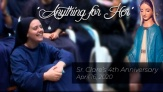 """Anything for Her"" - Sr. Clare's Fourth Anniversary"